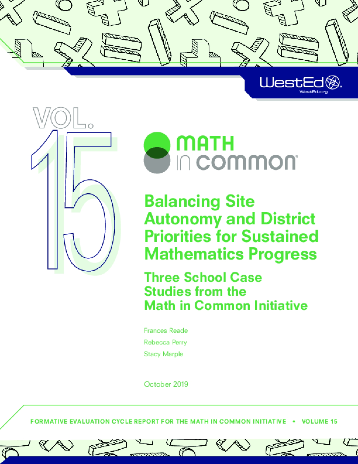 Balancing Site Autonomy and District Priorities for Sustained Mathematics Progress: Three School Case Studies from the Math in Common Initiative