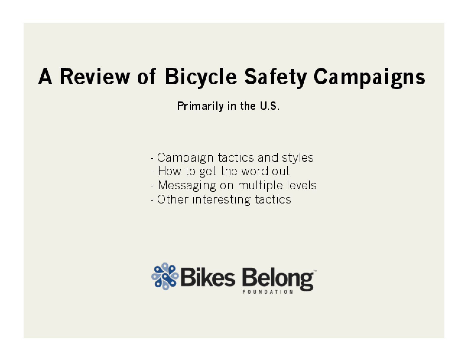 Bicycle Safety Campaign Review