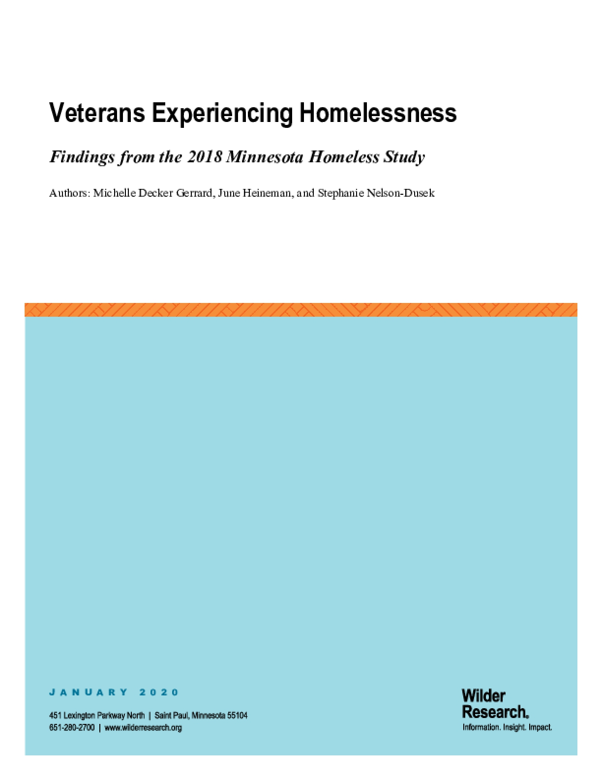 Veterans Experiencing Homelessness: Findings rom the 2018 Minnesota Homeless Study