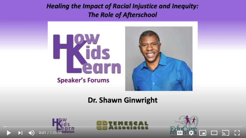 Healing the Impact of Racial Injustice and Inequity: The Role of Afterschool