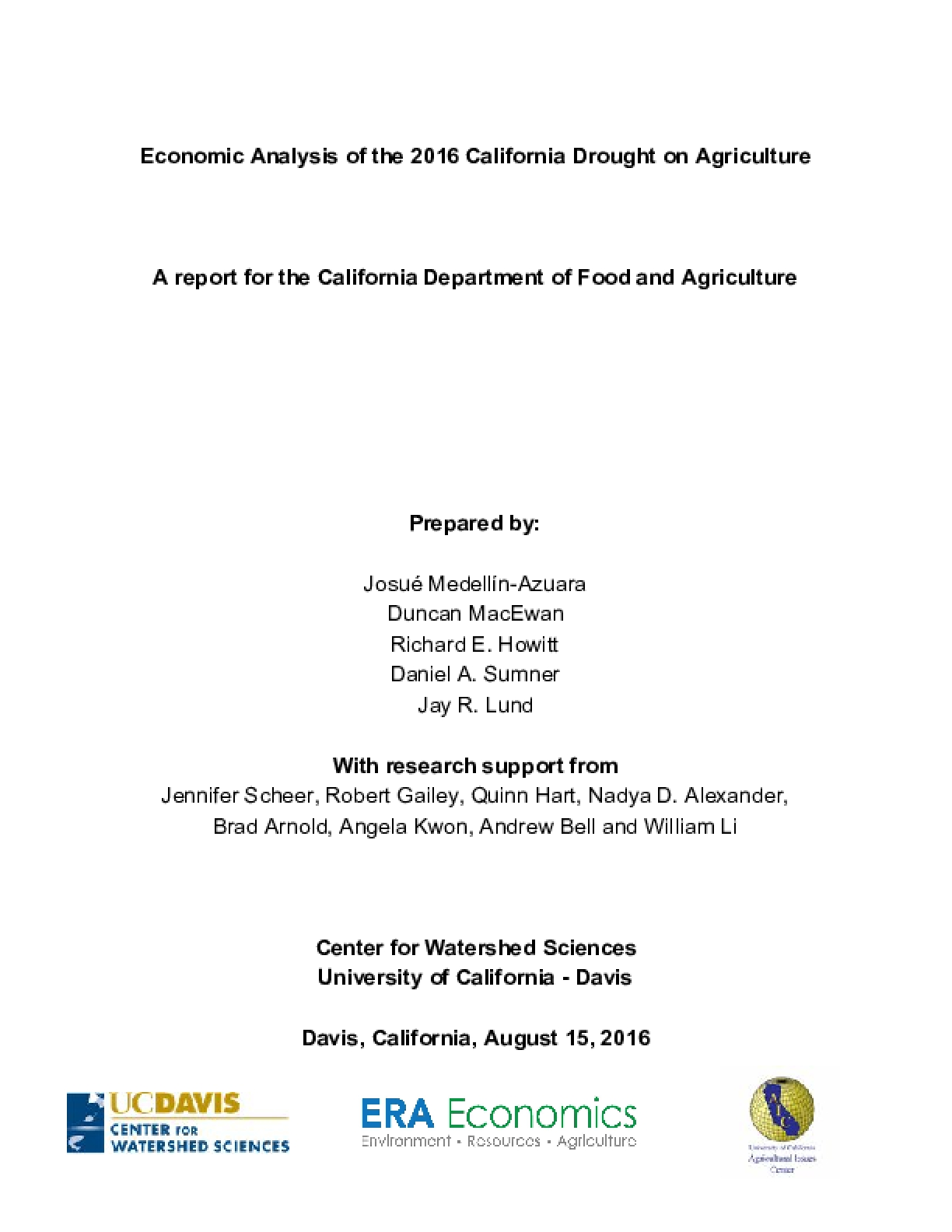 Economic Analysis of the 2016 California Drought on Agriculture:  A report for the California Department of Food and Agriculture