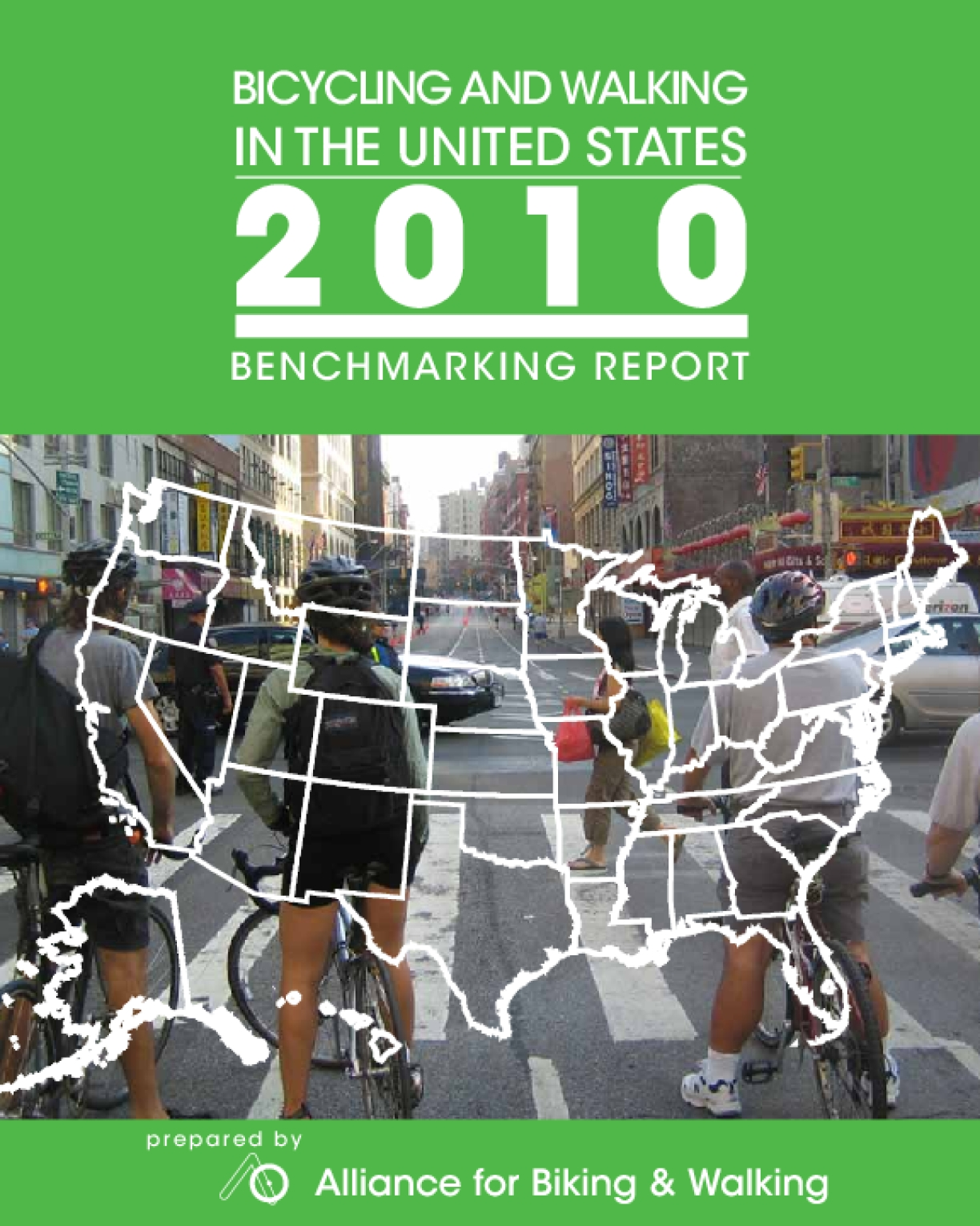 Bicycling and Walking in the U.S.: 2010 Benchmarking Report