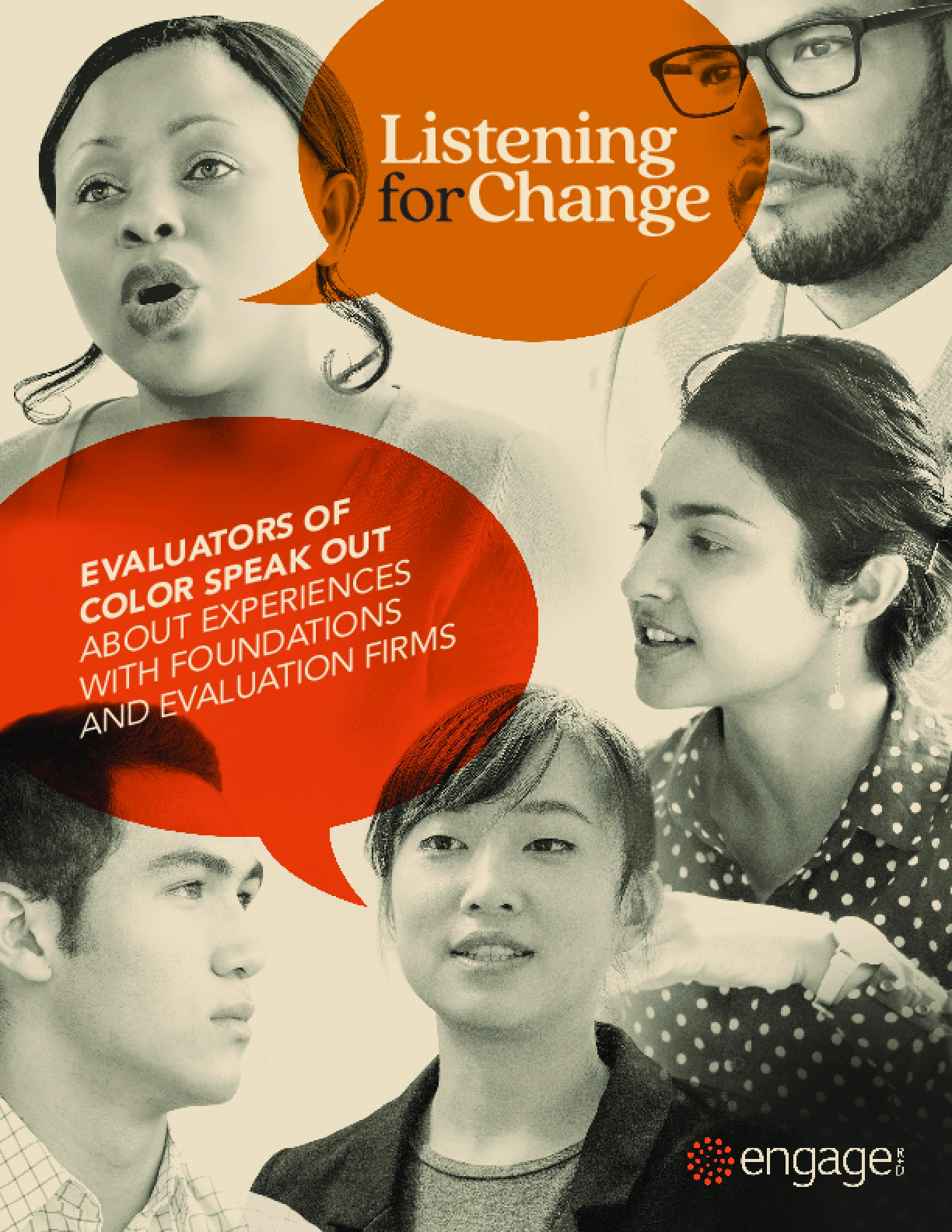 Listening for Change: Evaluators of color speak out about experiences with foundations and evaluation firms