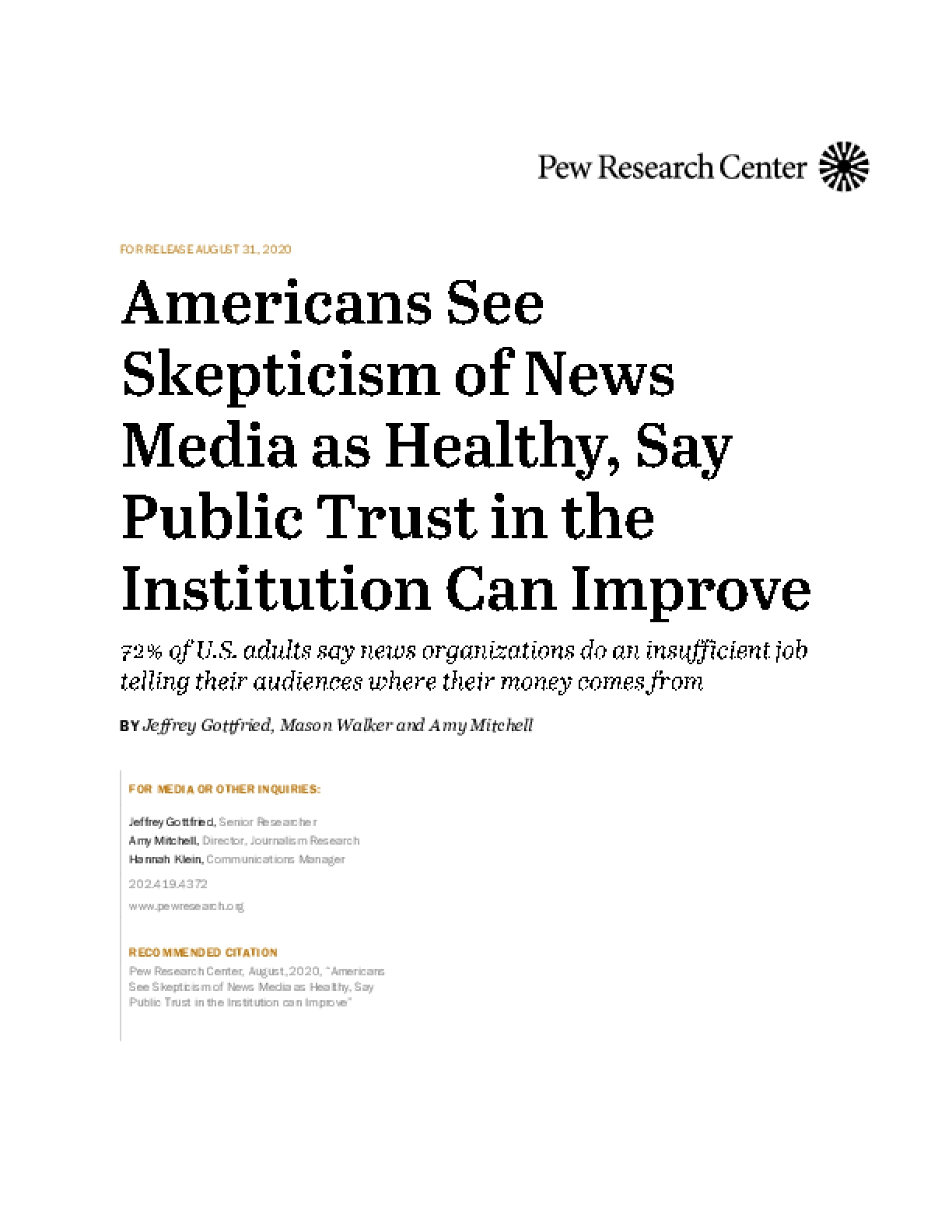 Americans See Skepticism of News Media as Healthy, Say Public Trust in Institutions Can Improve