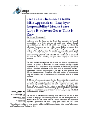 """Free Ride: The Senate Health Bill's Approach to """"Employer Responsibility"""" Means Some Large Employers Get to Take It Easy"""