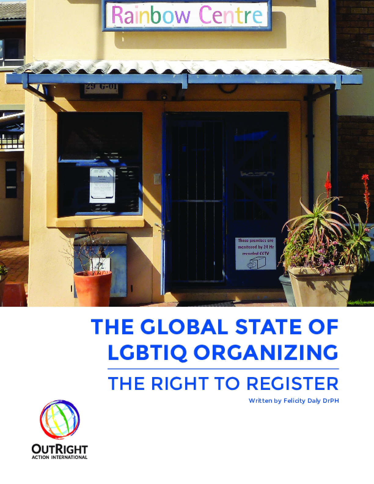 The Global State of LGBTIQ Organizing: The Right to Register