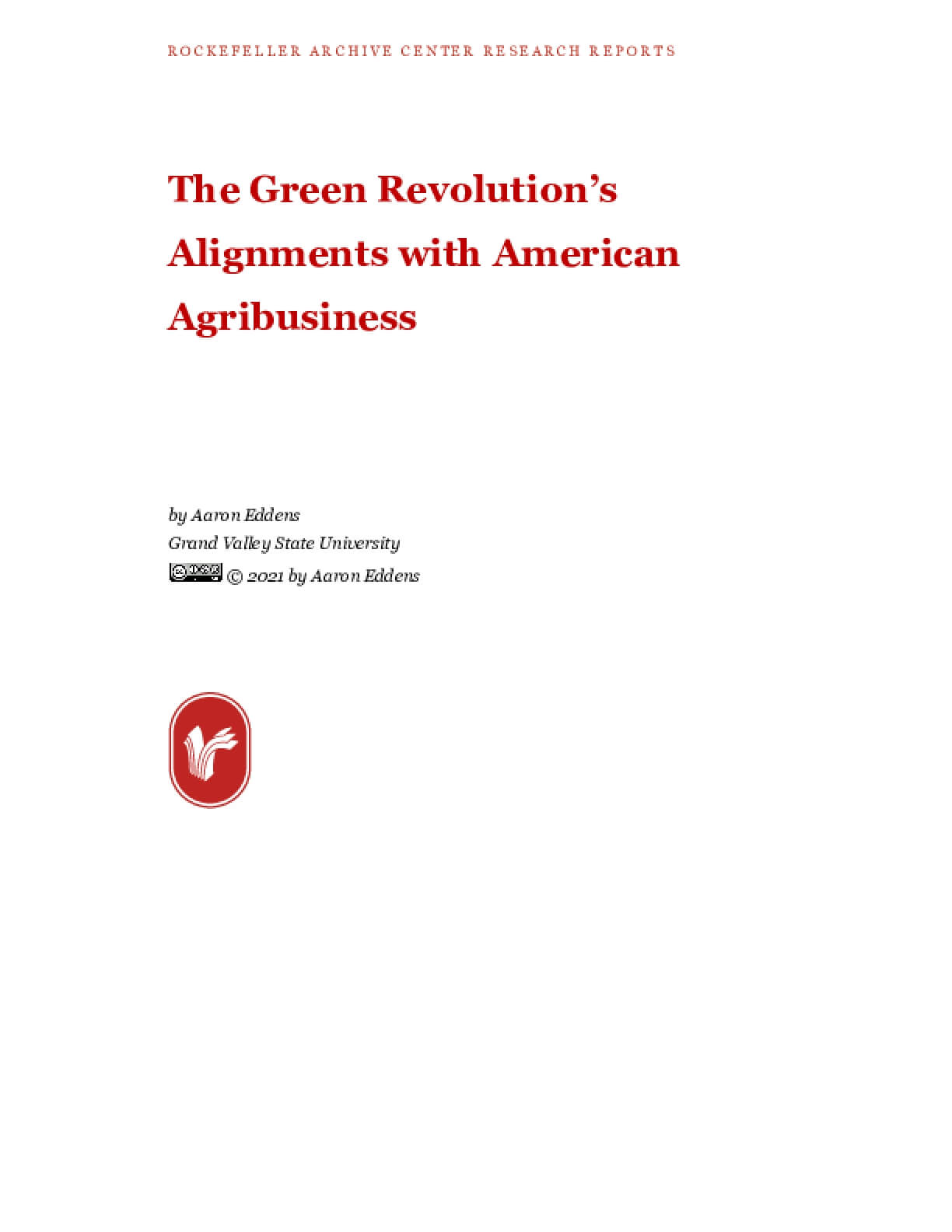The Green Revolution's Alignments with American Agribusiness