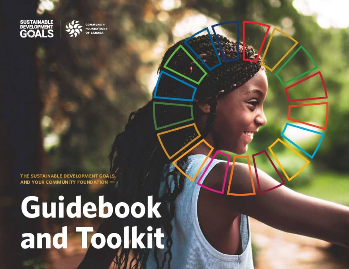 The Sustainable Development Goals and Your Community Foundation - Guidebook and Toolkit