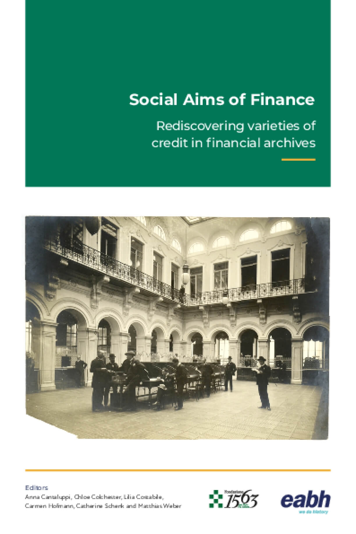 Social Aims of Finance: Rediscovering Varieties of Credit in Financial Archives