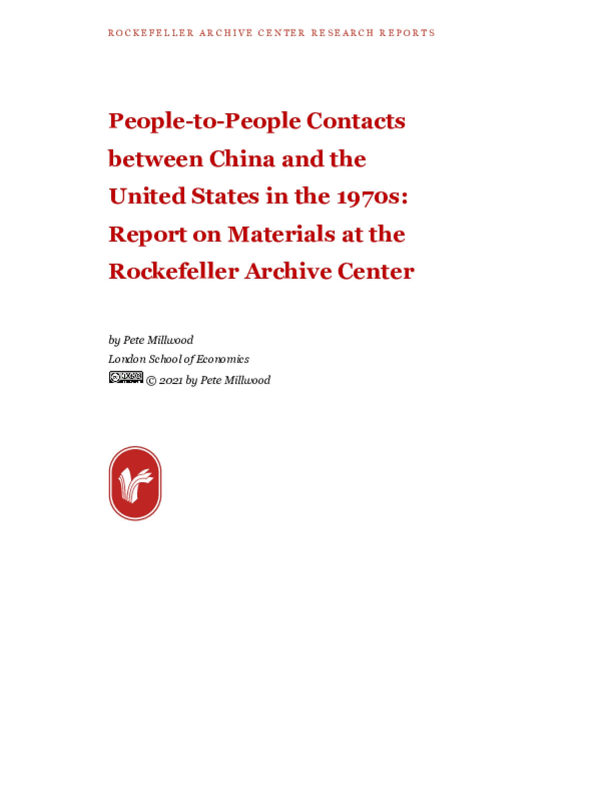 People-to-People Contacts between China and the United States in the 1970s: Report on Materials at the Rockefeller Archive Center