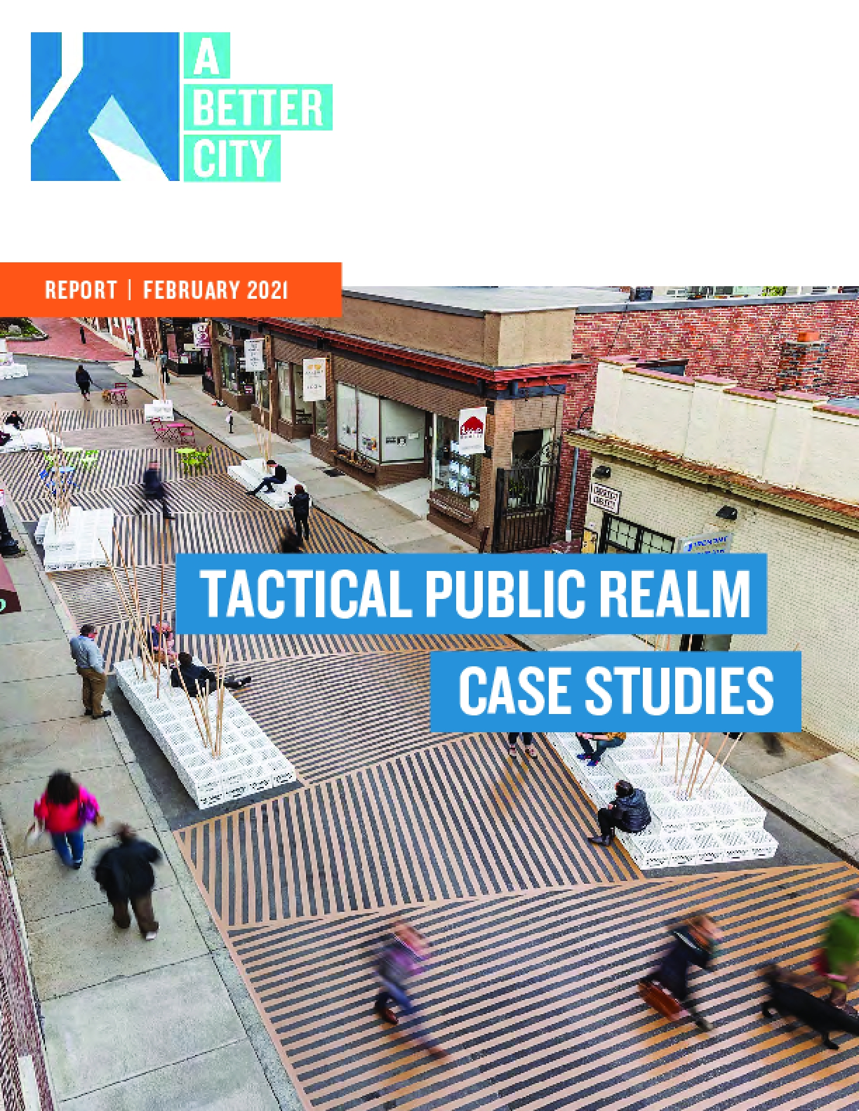 Tactical Public Realm Case Studies