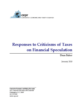 Responses to Criticisms of Taxes on Financial Speculation
