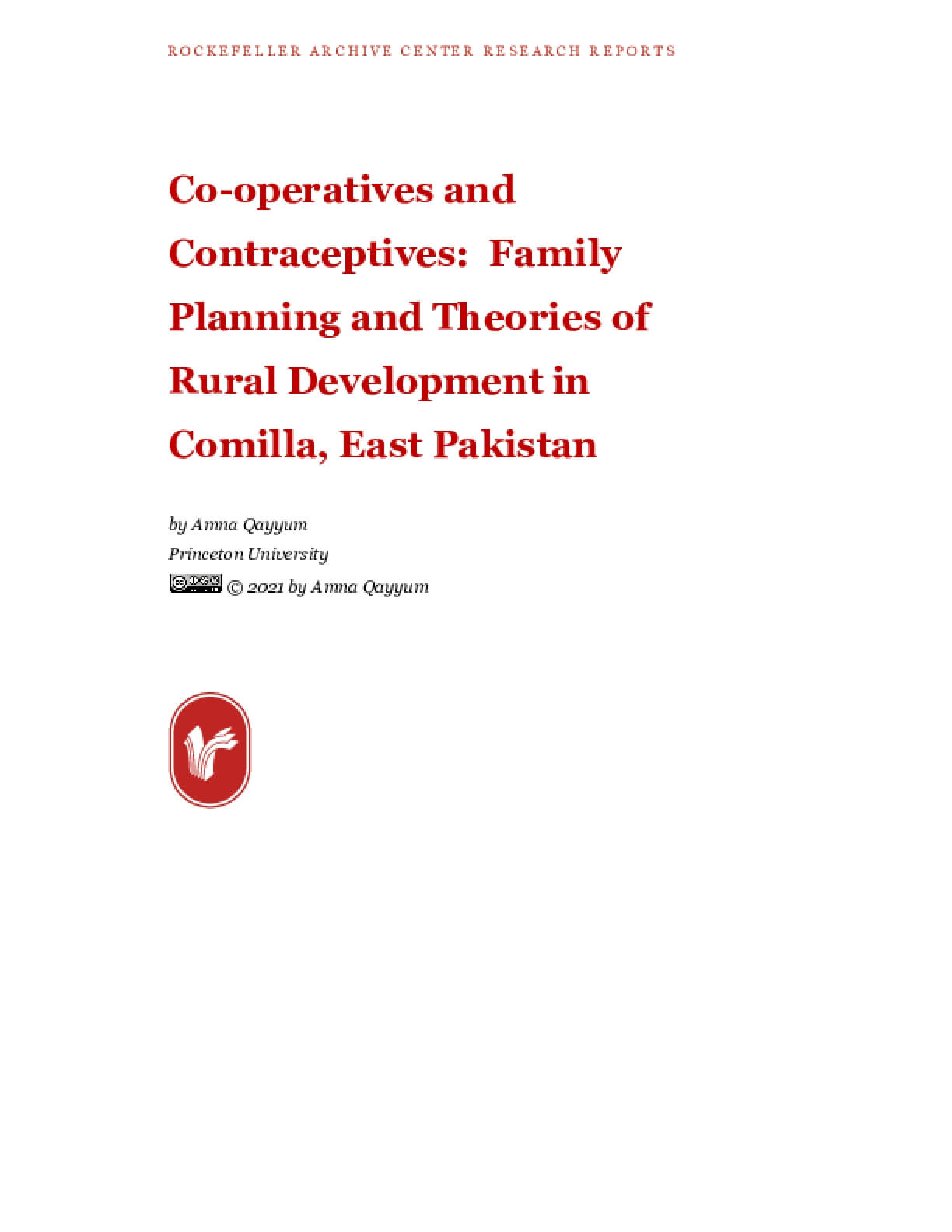 Co-operatives and Contraceptives:  Family Planning and Theories of Rural Development in Comilla, East Pakistan