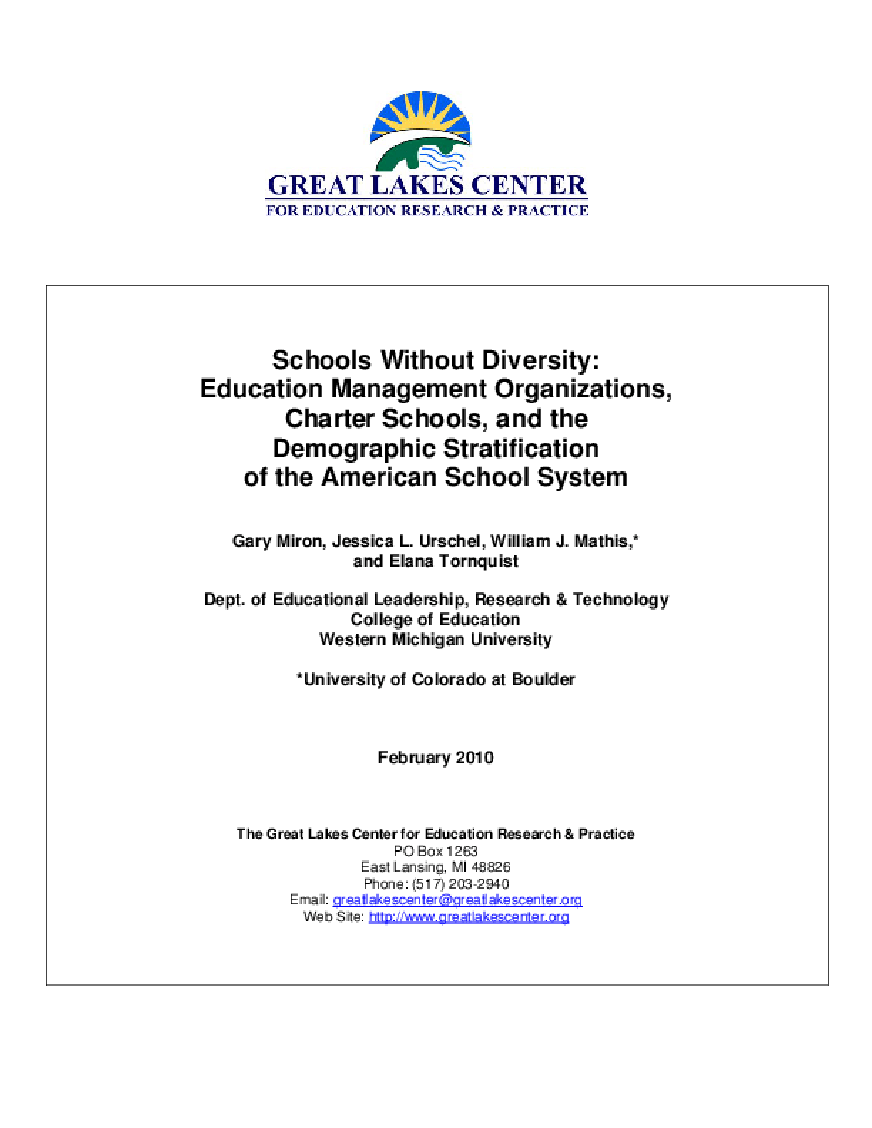Schools Without Diversity: Education Management Organizations, Charter Schools, and the Demographic Stratification of the American School System