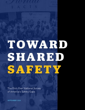 Toward Shared Safety: The First-Ever National Survey of America's Safety Gaps
