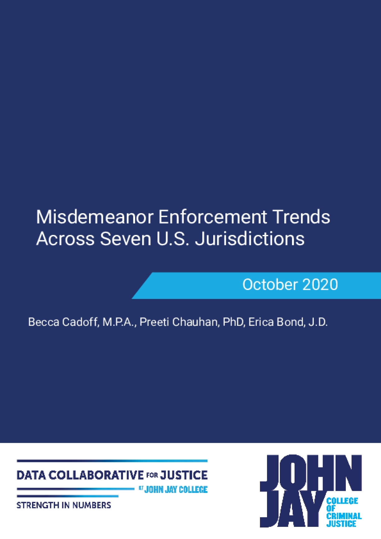 Misdemeanor Enforcement Trends Across Seven U.S. Jurisdictions