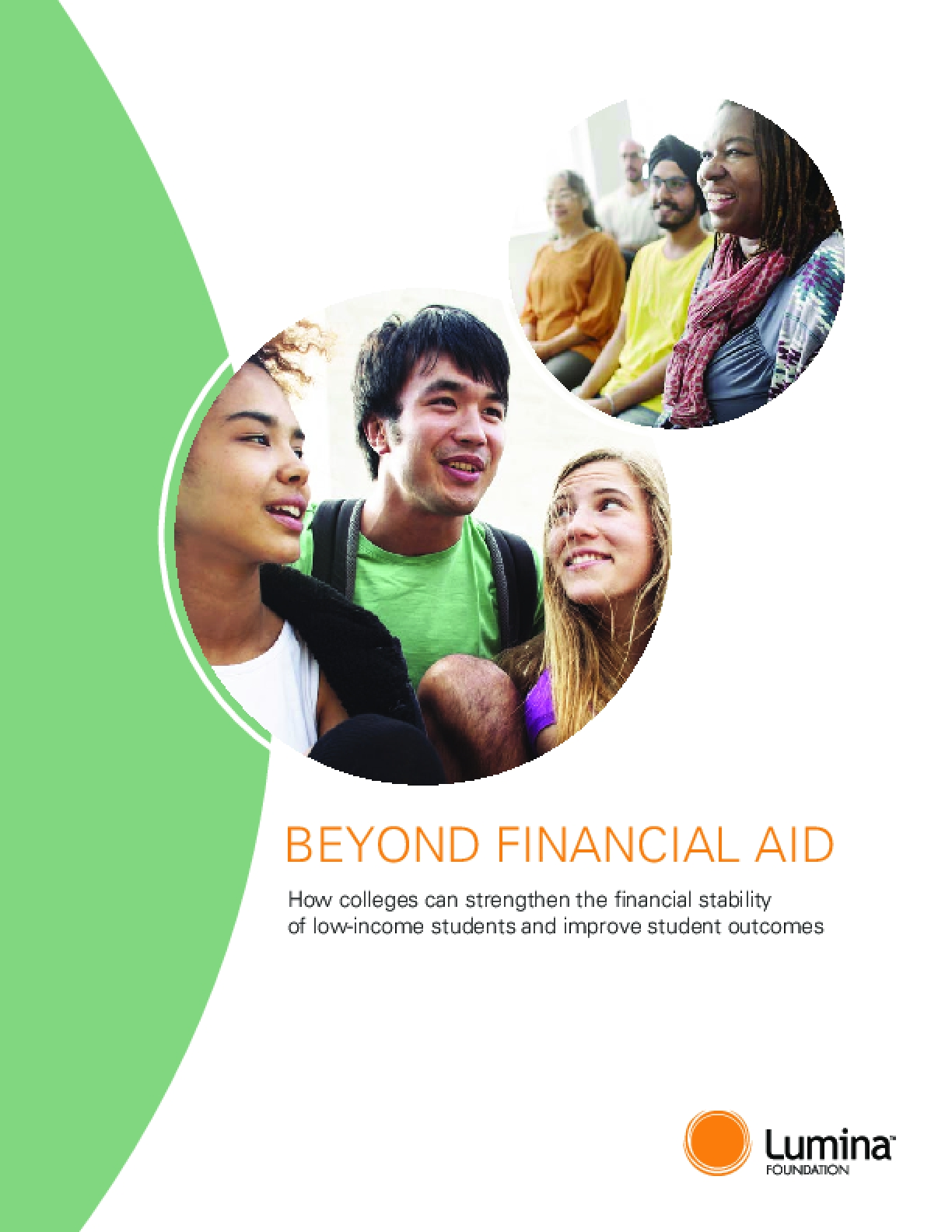 Beyond Financial Aid: How Colleges Can Strengthen the Financial Stability of Low-income Students and Improve Student Outcomes - 2018