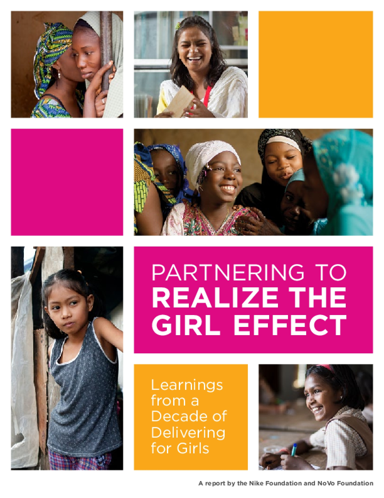 Partnering to Realize the Girl Effect: Learnings from a Decade of Delivering for Girls