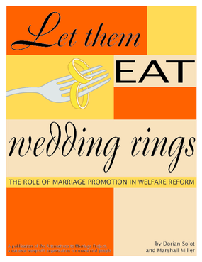 Let Them Eat Wedding Rings (First Edition)