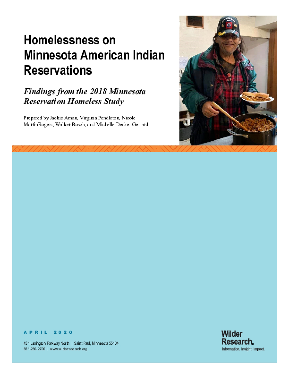 Homelessness on Minnesota American Indian Reservations: Findings from the 2018 Minnesota Reservation Homeless Study