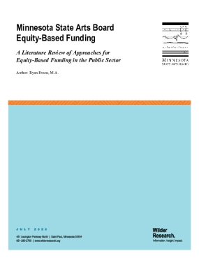 Minnesota State Arts Board Equity-Based Funding: A Literature Review of Approaches for Equity-Based Funding in the Public Sector