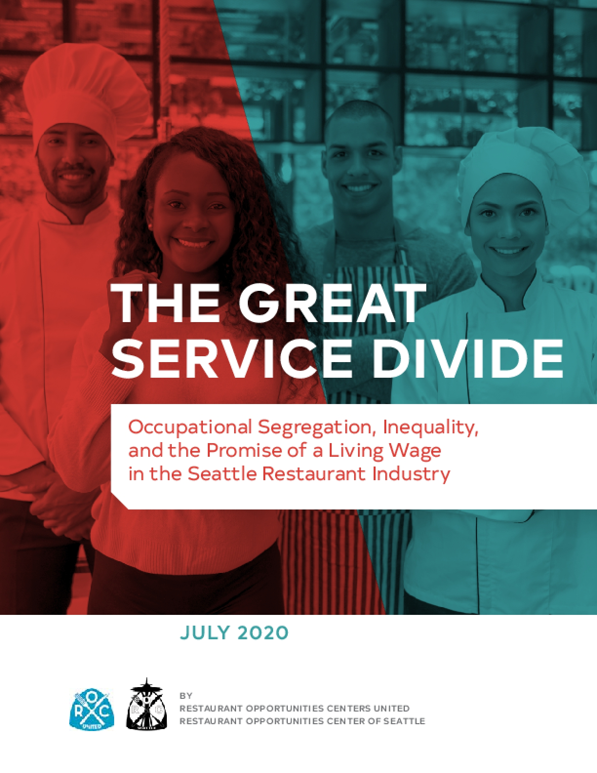 The Great Service Divide: Occupational Segregation, Inequality, and the Promise of a Living Wage in the Seattle Restaurant Industry