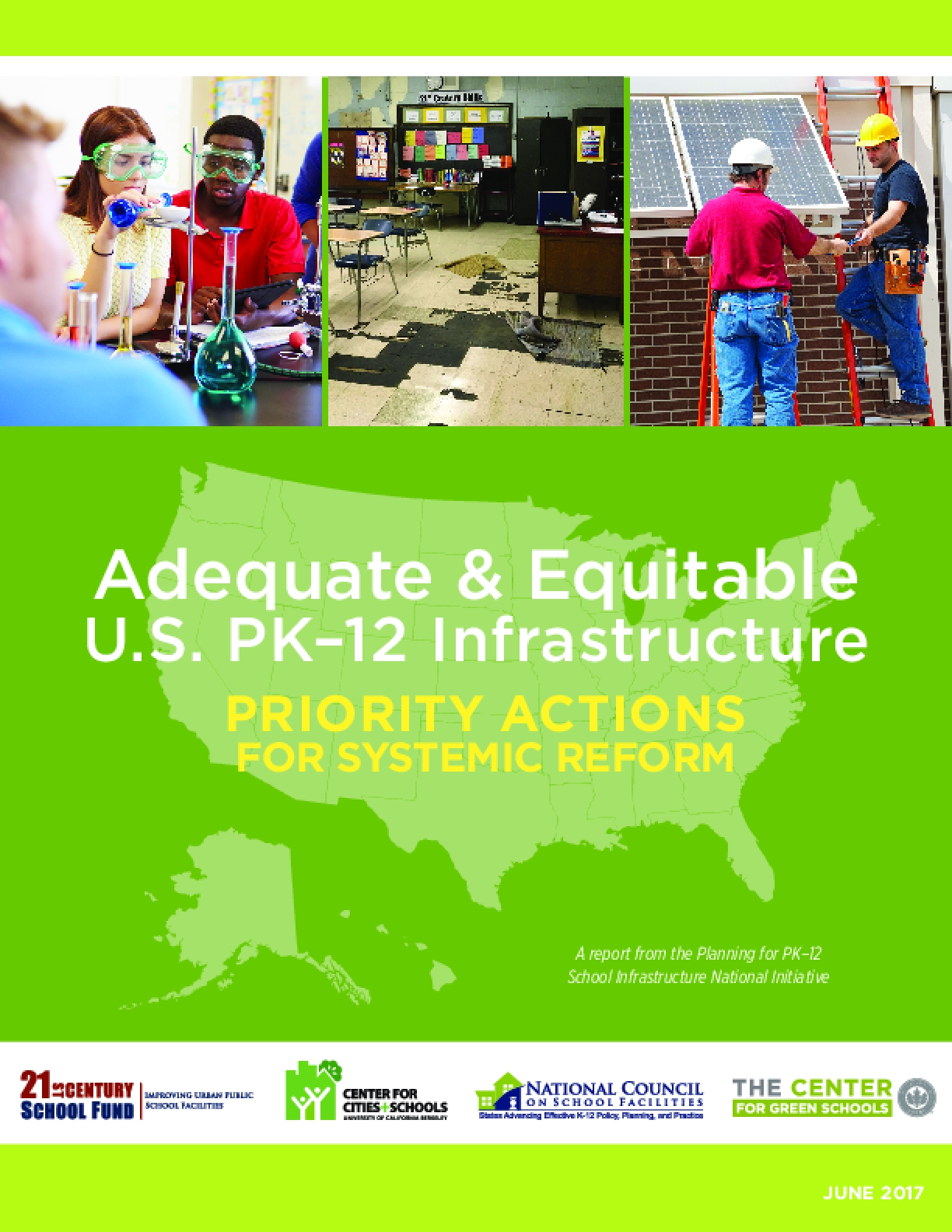 Adequate & Equitable U.S. PK–12 Infrastructure: Priority Actions for Systemic Reform