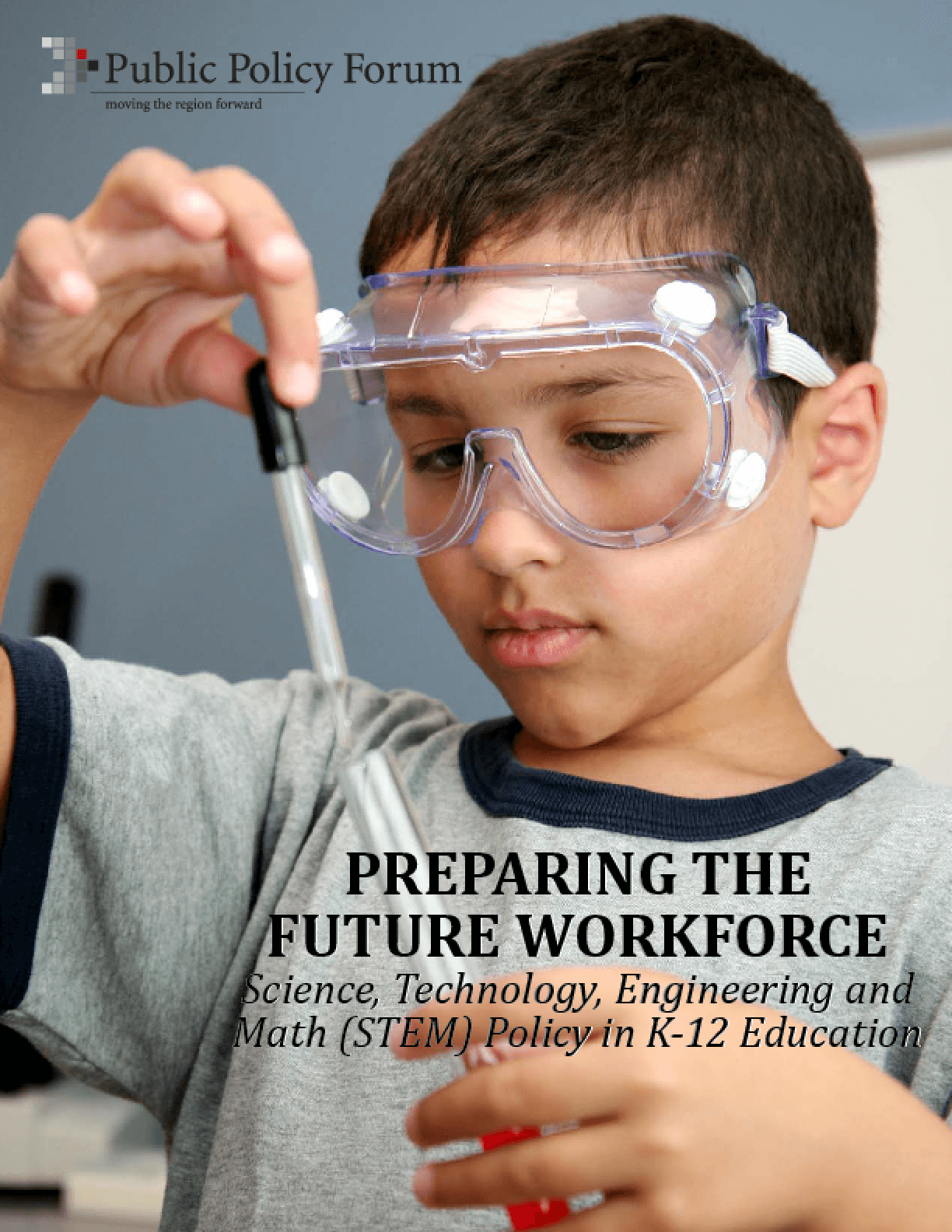 Preparing the Future Workforce: Science, Technology, Engineering and Math (STEM) Policy in K12 Education in Wisconsin
