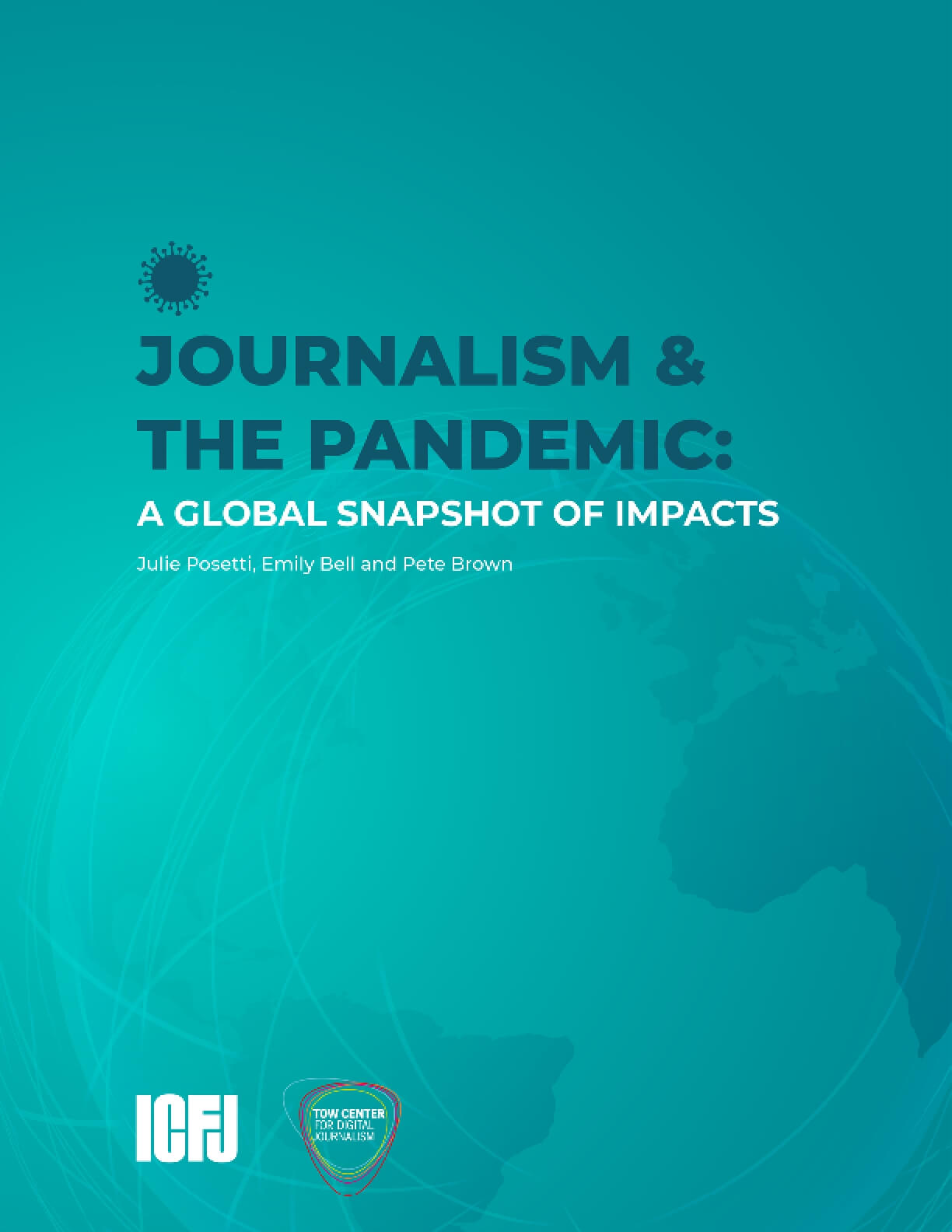 Journalism & The Pandemic: A Global Snapshot of Impacts
