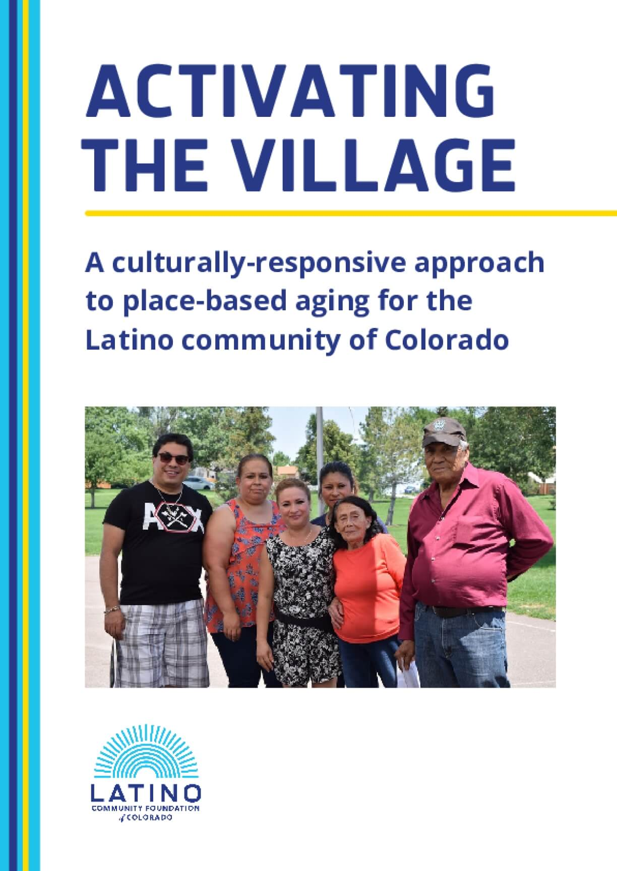 Activating the Village: A Culturally Responsive Approach to Place-based Aging for the Latino Community of Colorado