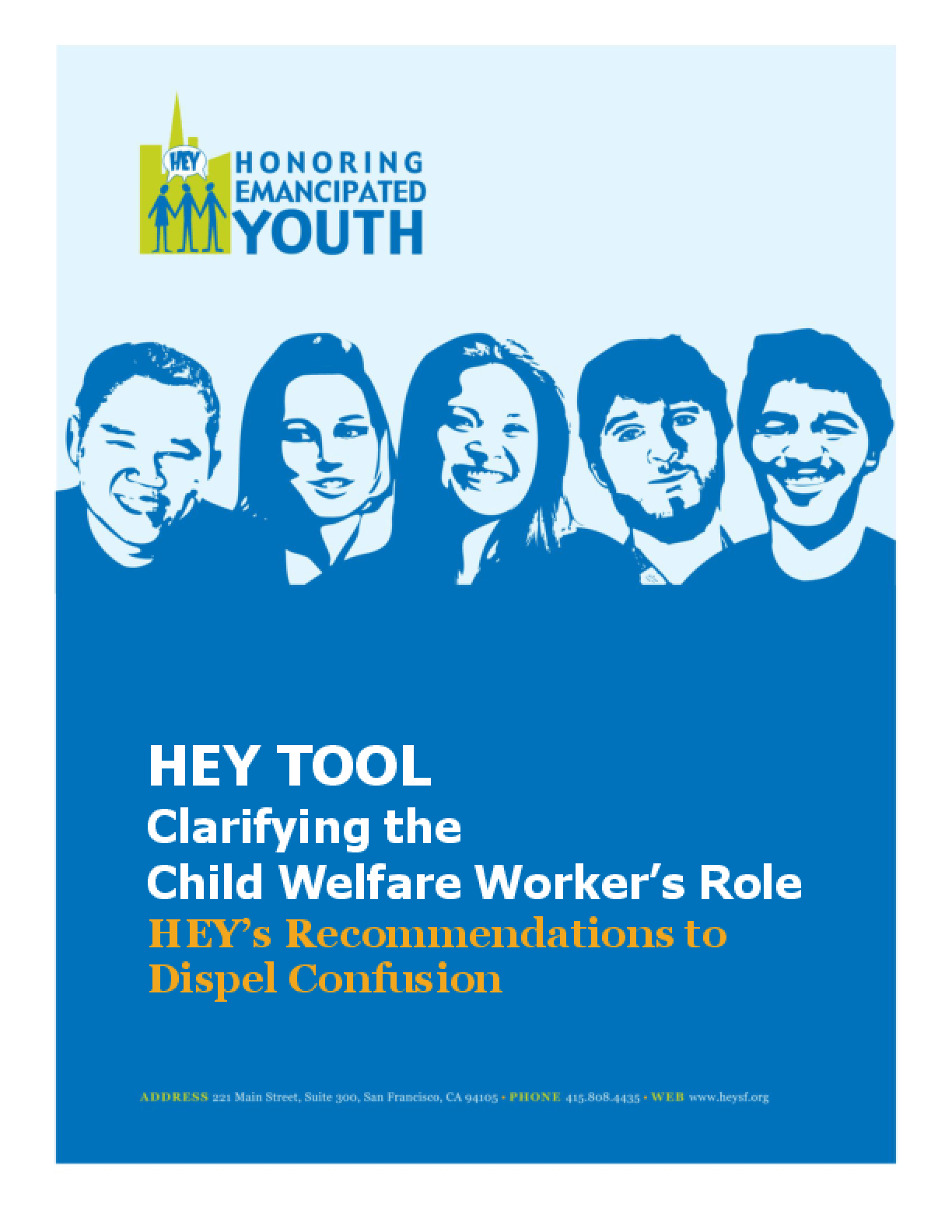 HEY TOOL: Clarifying the Child Welfare Worker's Role - HEY's Recommendations to Dispel Confusion