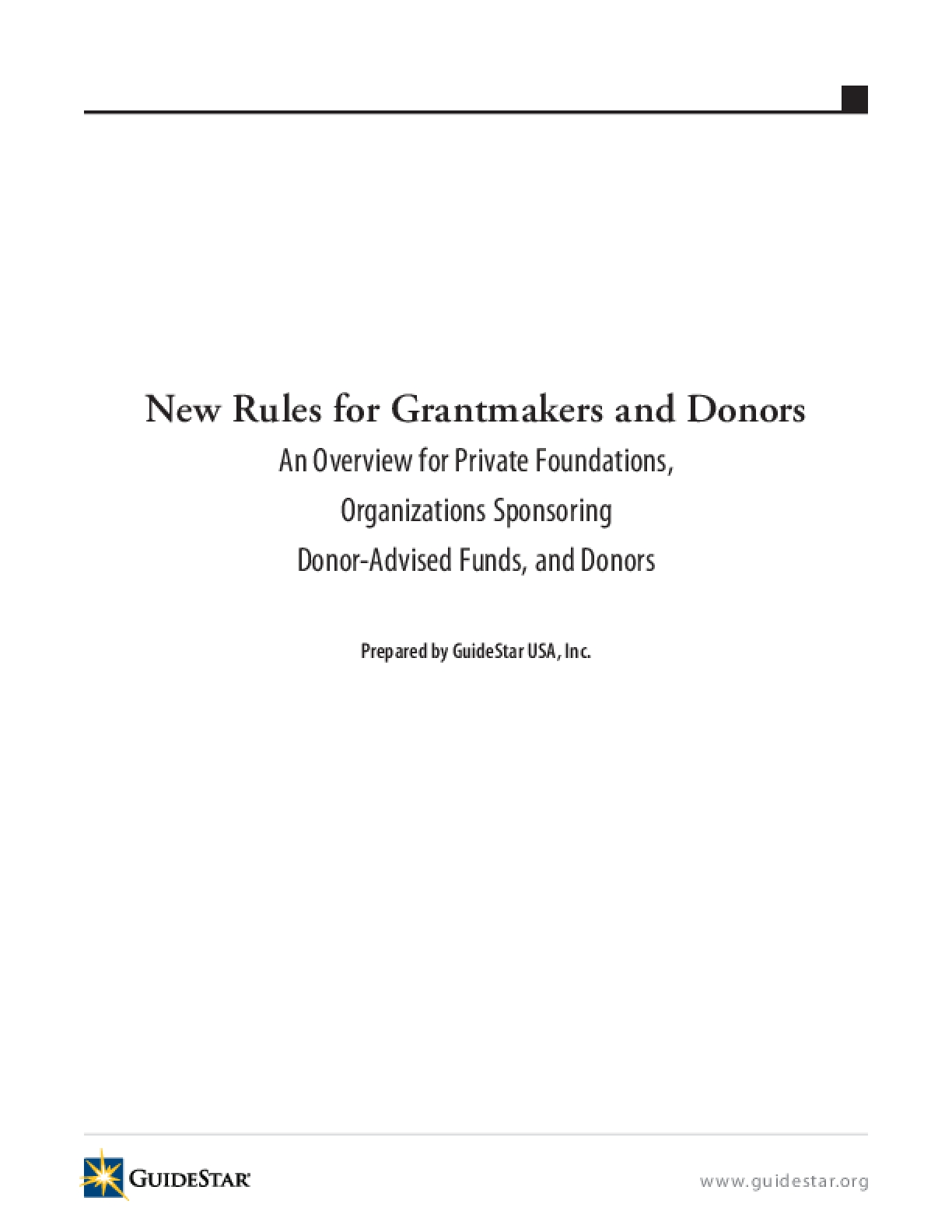 New Rules for Grantmakers and Donors: An Overview for Private Foundations, Organizations Sponsoring Donor-Advised Funds, and Donors