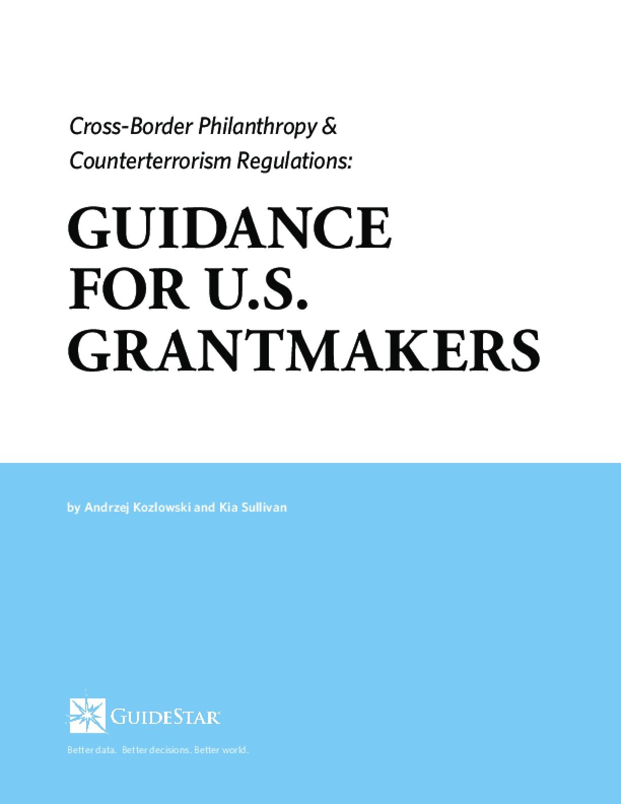 Cross-Border Philanthropy & Counterterrorism Regulations: Guidance for U.S. Grantmakers