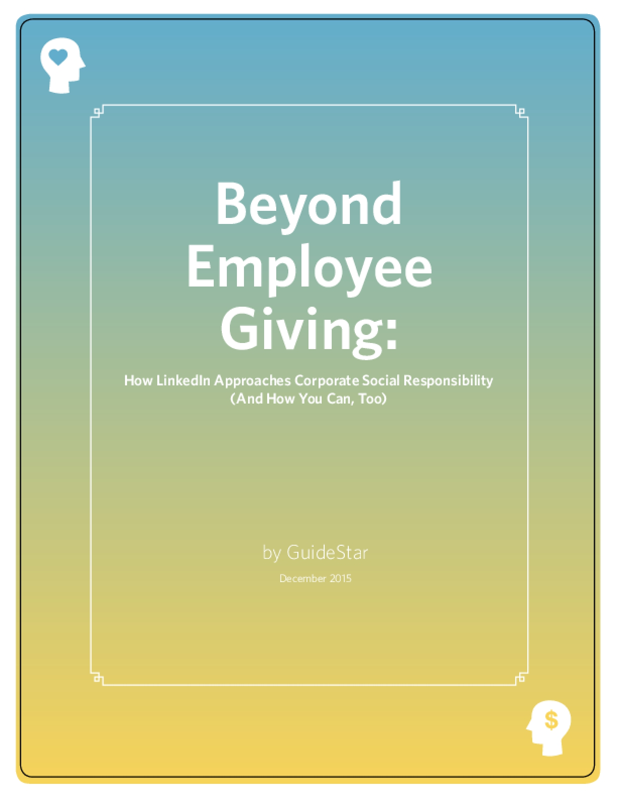 Beyond Employee Giving: How LinkedIn Approaches Corporate Social Responsibility (And How You Can, Too)