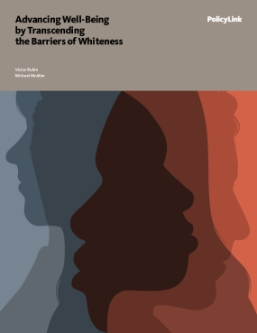 Advancing Well-Being by Transcending the Barriers of Whiteness