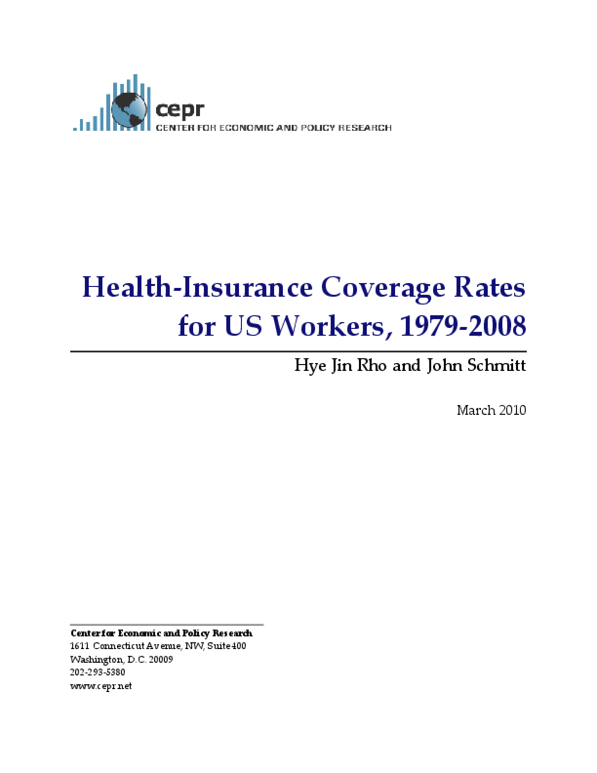 Health-Insurance Coverage Rates for US Workers, 1979-2008