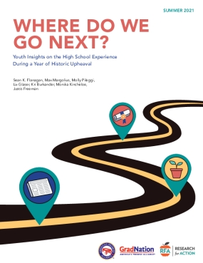 Where Do We Go Next? Youth Insights on the High School Experience During a Year of Historic Upheaval