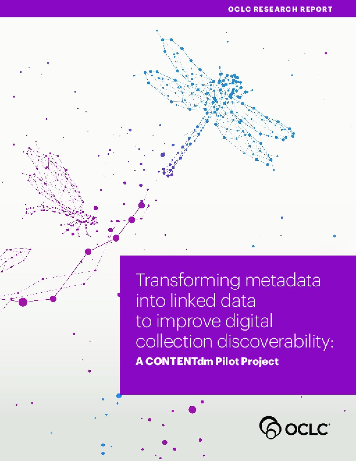 Transforming Metadata into Linked Data to Improve Digital Collection Discoverability: A CONTENTdm Pilot Project