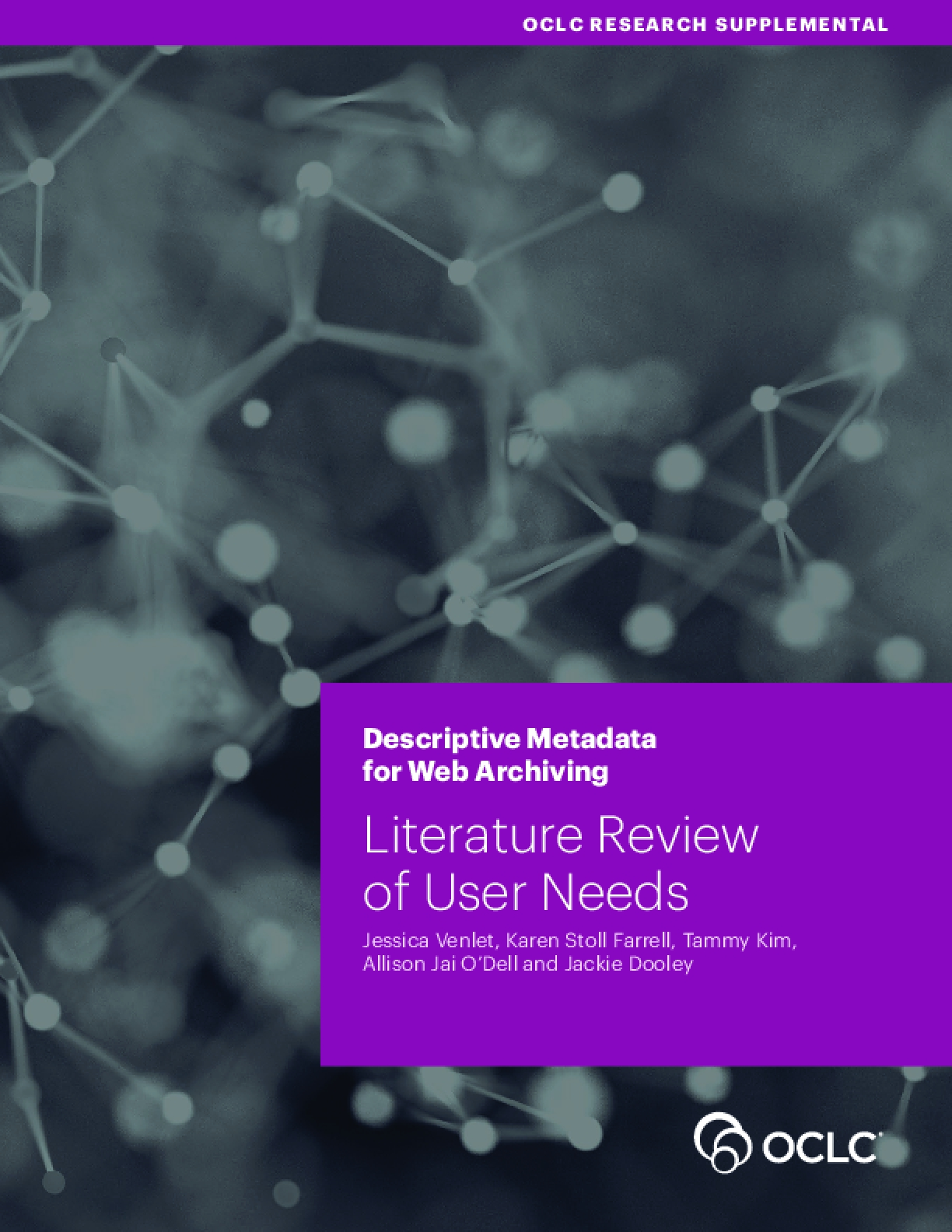 Descriptive Metadata for Web Archiving: Literature Review of User Needs