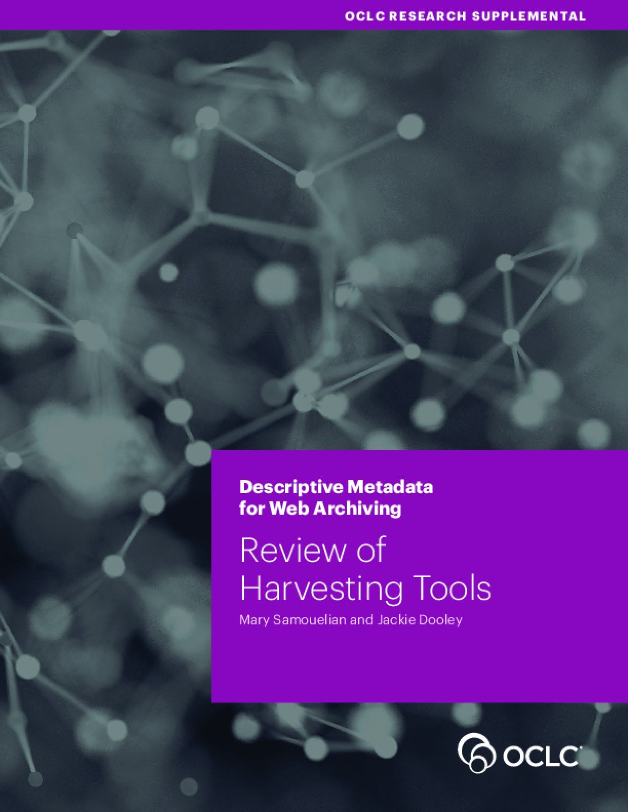 Descriptive Metadata for Web Archiving: Review of Harvesting Tools
