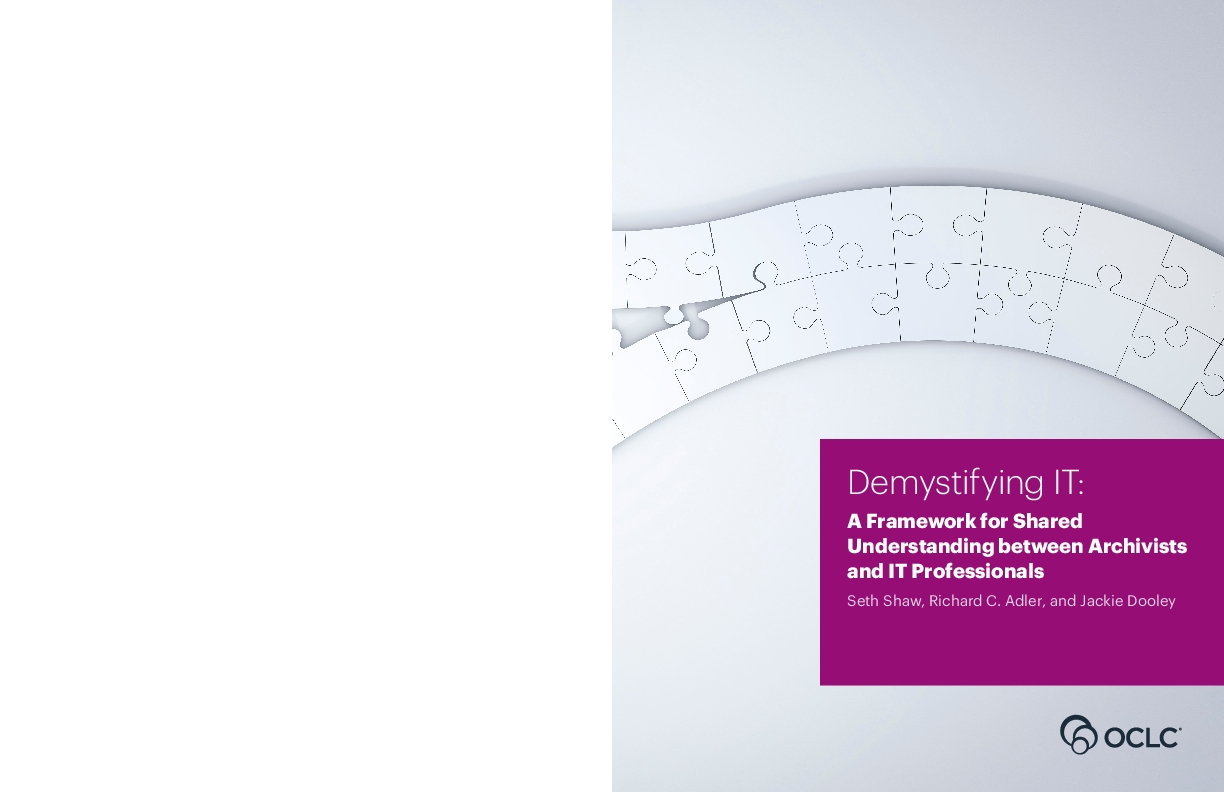 Demystifying IT: A Framework for Shared Understanding between Archivists and IT Professionals