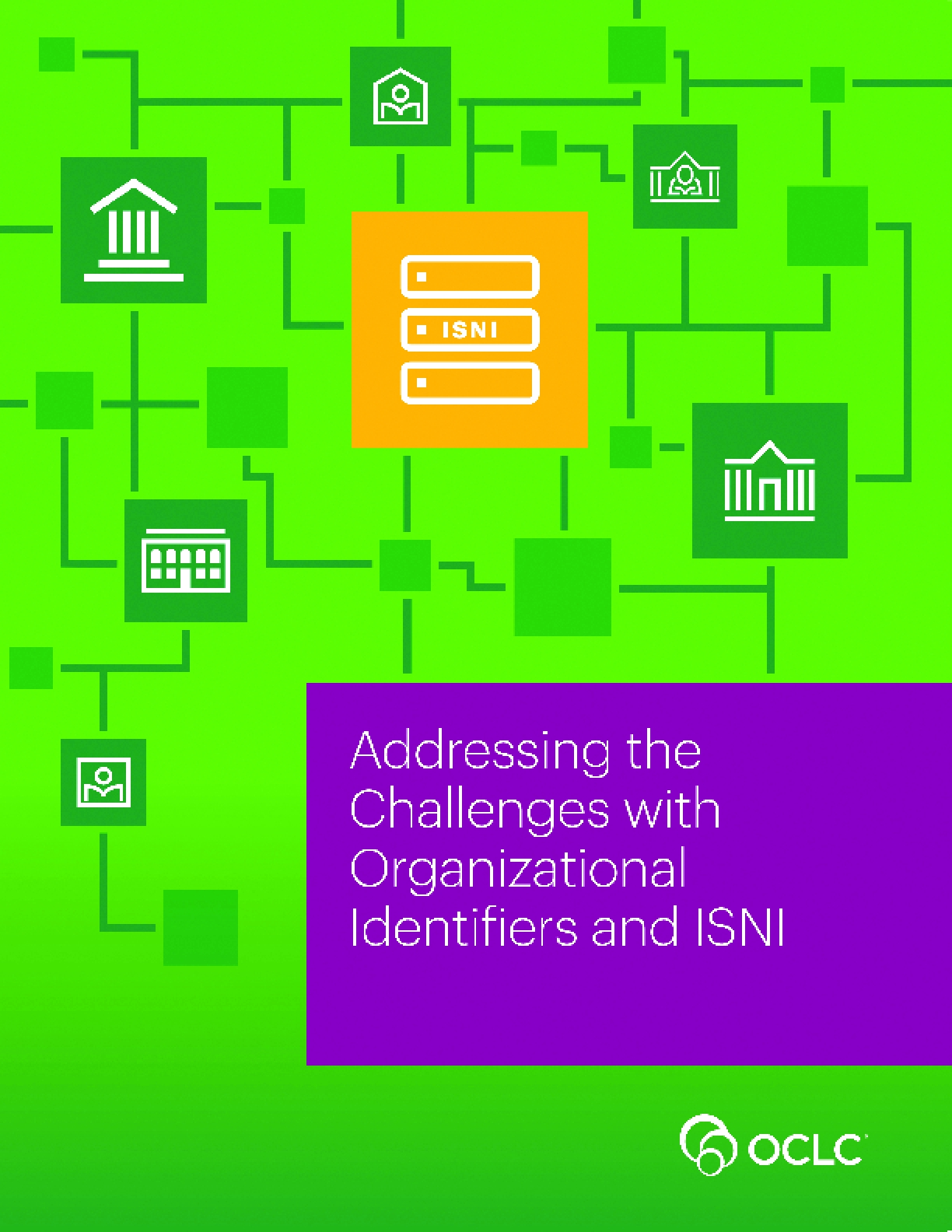 Addressing the Challenges with Organizational Identifiers and ISNI