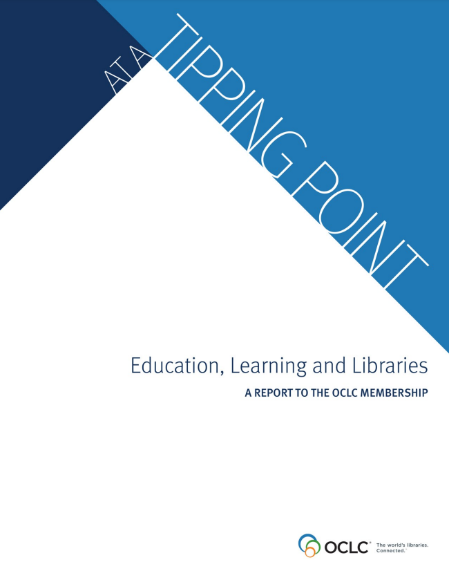 At a Tipping Point: Education, Learning and Libraries