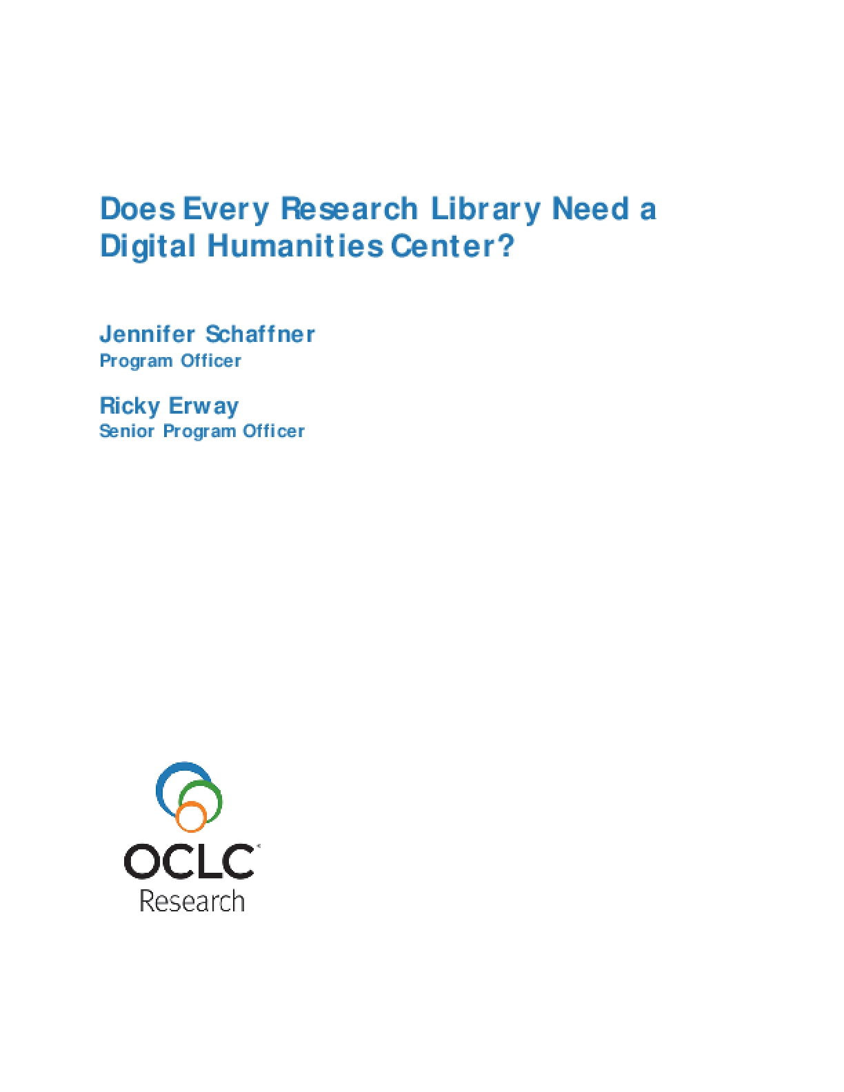 Does Every Research Library Need a Digital Humanities Center?