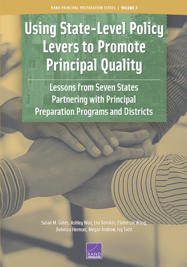 Using State-level Policy Levers to Promote Principal Quality