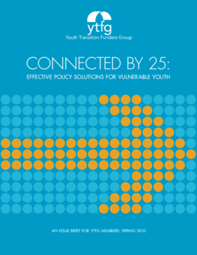 Connected by 25: Effective Policy Solutions for Vulnerable Youth Issue Brief