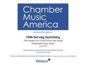 CMA Survey Summary: The Impact of COVID-19 on the Small Ensemble Music Field June 2021