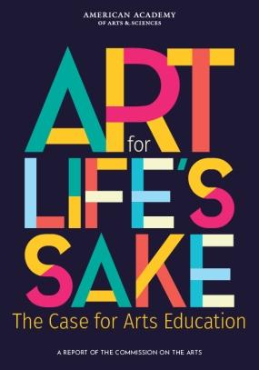 Art for Life's Sake: The Case for Arts Education