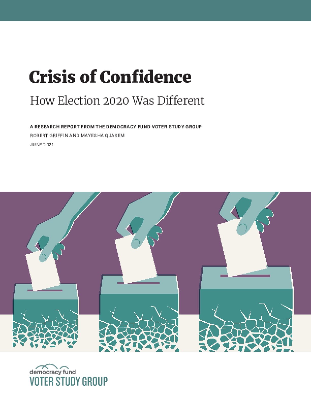 Crisis of Confidence: How Election 2020 Was Different