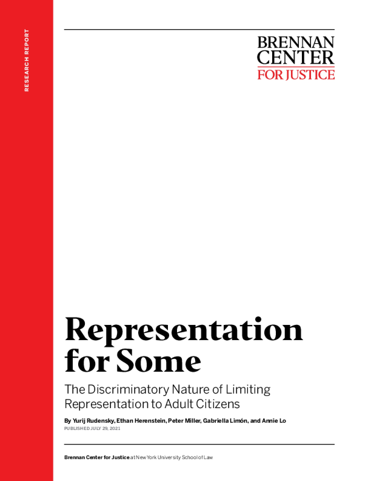 Representation for Some: The Discriminatory Nature of Limiting Representation to Adult Citizens